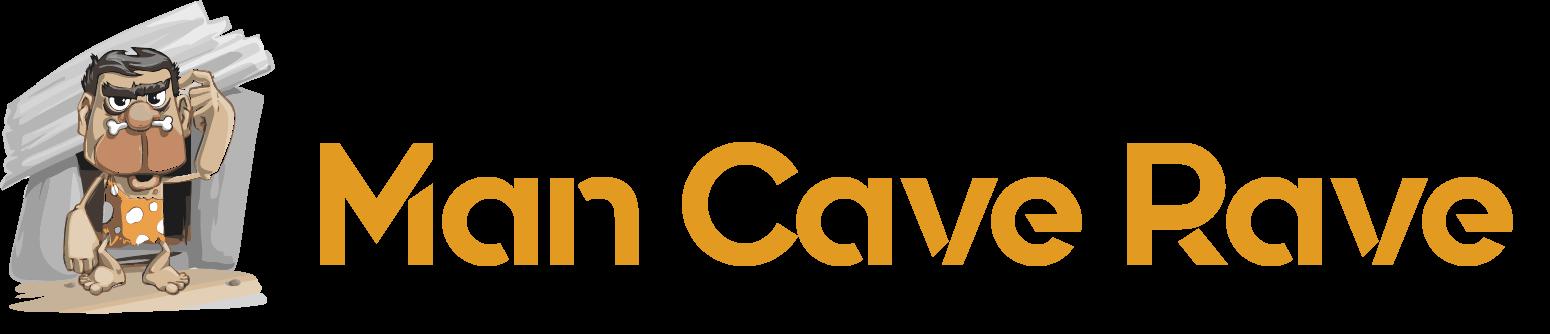 Mancave Rave